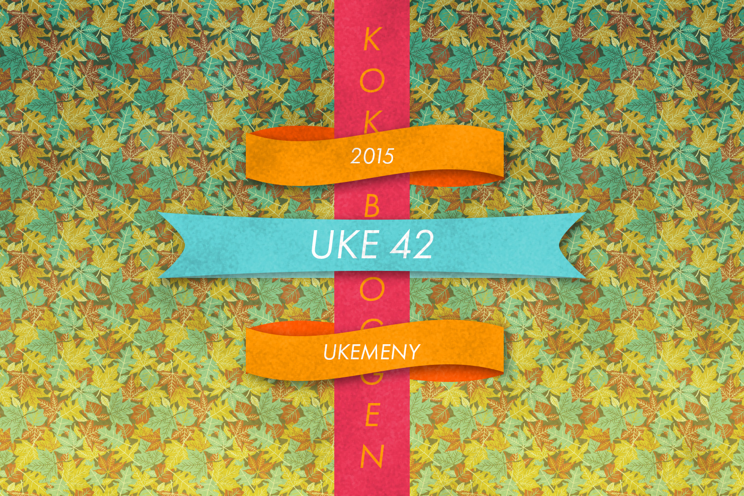 Ukemeny | Uke 42 | 2015| Kokebloggen