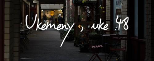 Ukemeny | Uke 48 | 2015| Kokebloggen